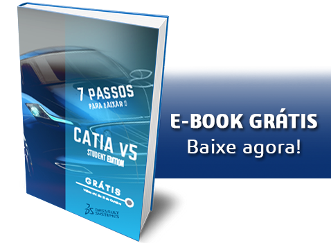 E-Book 7 Passos para baixar o CATIA V5 Grátis!