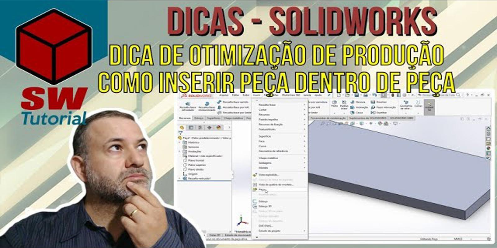 Dica de Otimização de Produção no SolidWorks